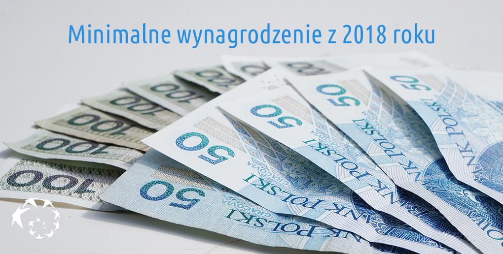 Minimalne wynagrodzenie z 2018 roku